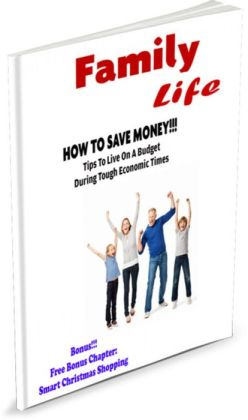 FAMILY LIFE: HOW TO SAVE MONEY