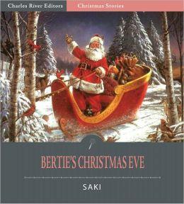 Bertie's Christmas Eve (Illustrated)