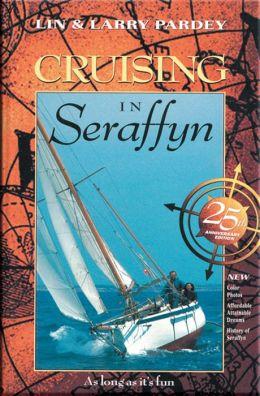 Cruising in Seraffyn
