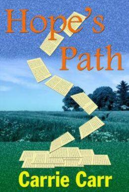 Hope's Path: Book 3 in the Lex & Amanda Series