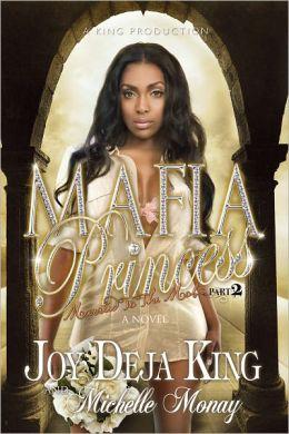 Mafia Princess Part 2 (Married To The Mob