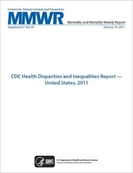 CDC Health Disparities and Inequalities Report — United States, 2011