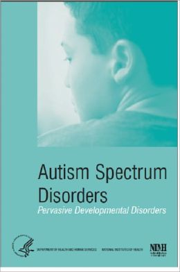Autism Spectrum Disorders (Pervasive Developmental Disorders)