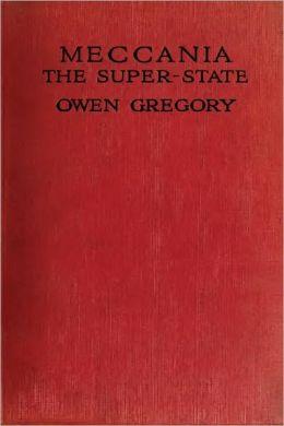 MECCANIA: The Super-State (Illustrated)