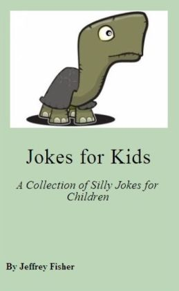 Comedy for Children: A Collection of Silly Jokes for Kids
