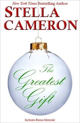 The Greatest Gift: A Novella
