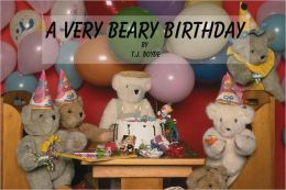 A VERY BEARY BIRTHDAY (A Children's Picture Book)