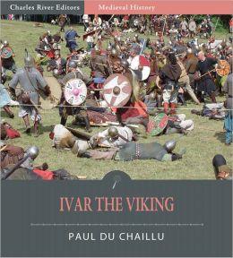 Ivar the Viking (Illustrated)