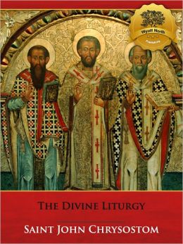 The Divine Liturgy of St. John Chrysostom - Enhanced (Illustrated)