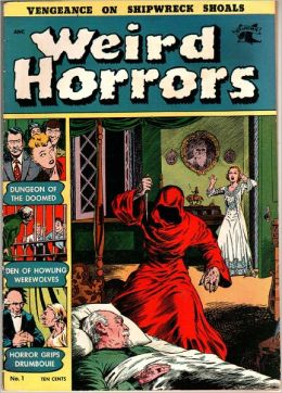 Weird Horrors Number 1 Horror Comic Book
