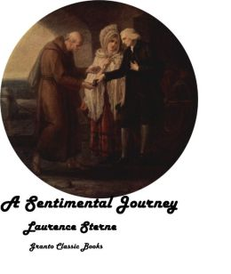 A Sentimental Journey by Laurence Sterne