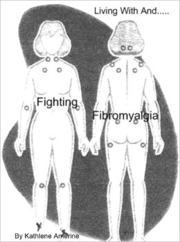 Living With And Fighting Fibromyalgia