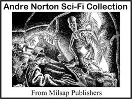 Andre Norton: The Essential Collection of Public Domain Sci-Fi works