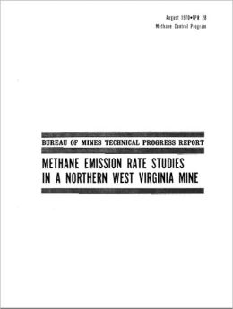 Methane Emission Rate Studies in a Northern West Virginia Mine