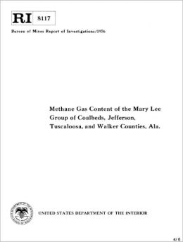 Methane Gas Content of the Mary Lee Group of Coalbeds, Jefferson, Tuscaloosa, and Walker Counties, Ala.