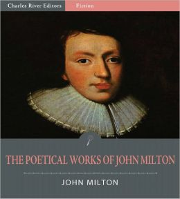 The Poetical Works of John Milton (Illustrated)