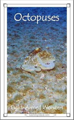 Octopuses: Eight-Armed Wonders