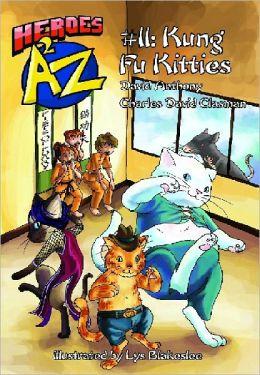 Heroes A2Z #11: Kung Fu Kitties