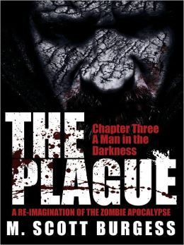 The Plague: A Man in the Darkness (Episode 3)