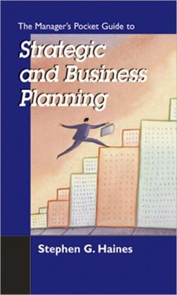 The Manager's Pocket Guide to Strategic and Business Planning