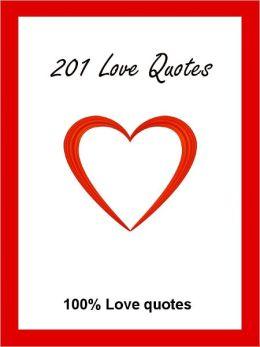 Quotes : 201 Love Quotes