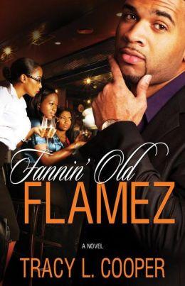 Fannin' Old Flamez