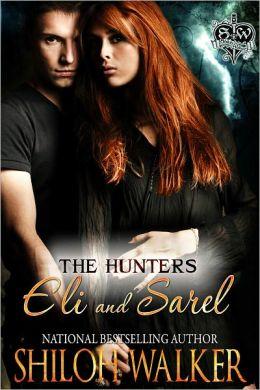 The Hunters: Eli and Sarel