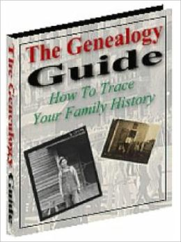 The Genealogy Guide-How To Trace Your Family History