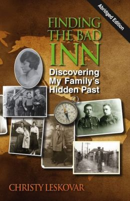 Finding the Bad Inn: Discovering My Family's Hidden Past (Abridged Edition)
