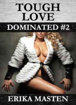 Tough Love: Dominated #2