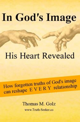 In God's Image, His Heart For Us Revealed