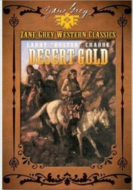 Desert Gold by Zane Grey – A hero rescue a beautiful lady, classic western adventure, our hero, Richard Gale must rescue a beautiful woman from a ruthless bandit