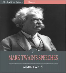 Mark Twain's Speeches (Illustrated)