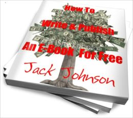 How To Write & Publish An E-Book For Free