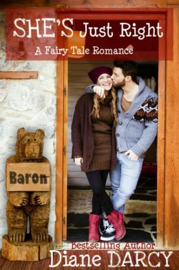 She's Just Right (A Fairy Tale Romance)