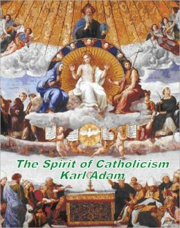 The Spirit of Catholicism