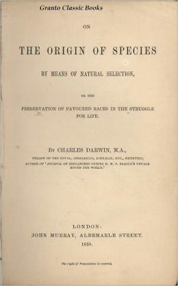 On the Origin of Species(by means of Natural selection 6th edition) by Charles Darwin