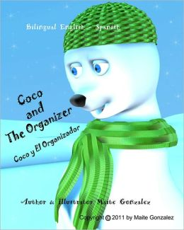 Coco y El Organizador (Bilingual English-Spanish)