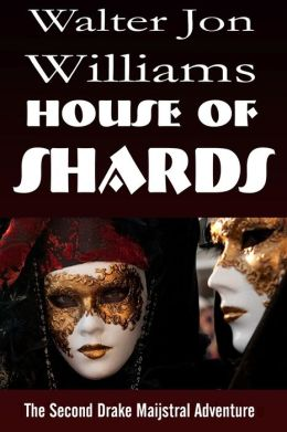 House of Shards (Maijstral II)