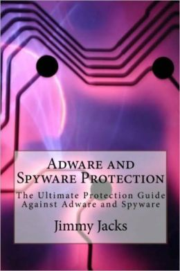 Adware and Spyware Protection: