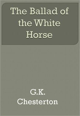 The Ballad of the White Horse w/ DirectLink Technology (Religious Book)