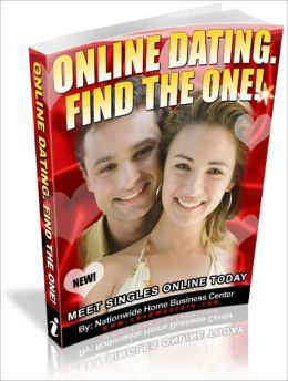 Online Dating. Find the One