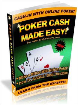 Poker Cash Made Easy