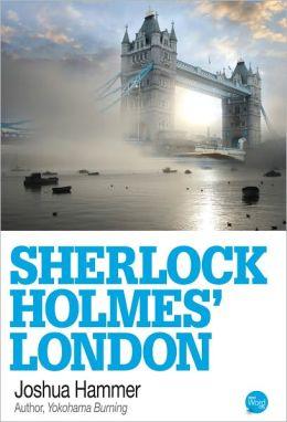 Sherlock Holmes' London