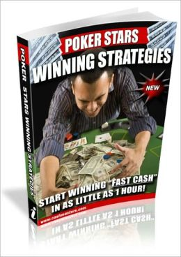 Poker Stars Winning Strategies