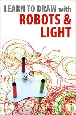 Learn to draw with robots and light