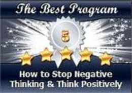 How To Stop Negative Thinking And Think Positively(140 page ebook)
