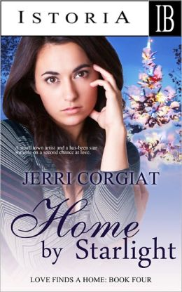 Home by Starlight (Love Finds A Home family saga Book Four)