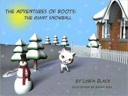 The Adventures of Boots: The Giant Snowball