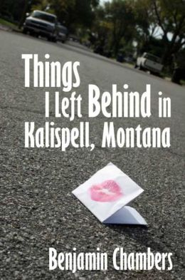 Things I Left Behind in Kalispell, Montana